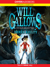 Will Gallows and the Snake Bellied Troll (MP3): Will Gallows Series, Book 1